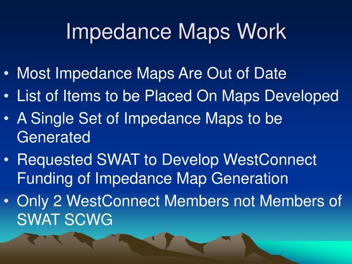 Impedance Maps Work