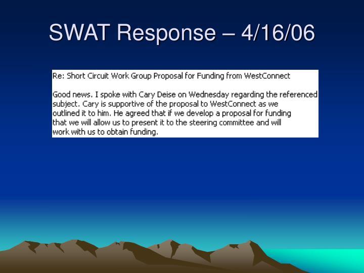 SWAT Response – 4/16/06