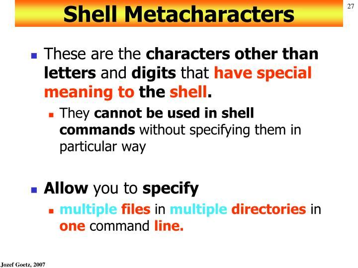 Shell Metacharacters