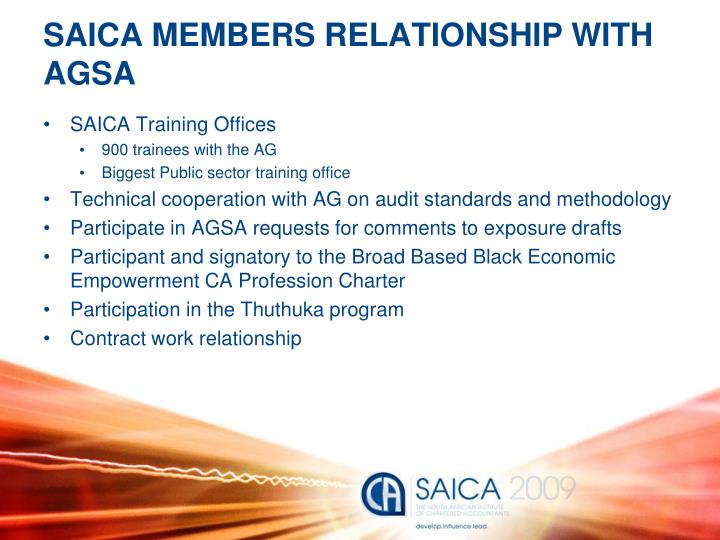 SAICA MEMBERS RELATIONSHIP WITH AGSA