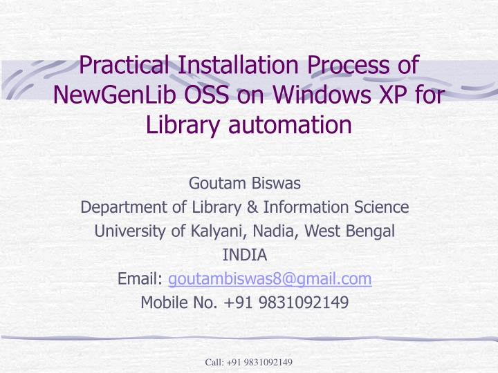 practical installation process of newgenlib oss on windows xp for library automation n.