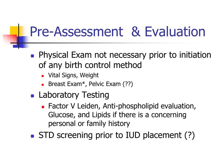 Pre-Assessment  & Evaluation