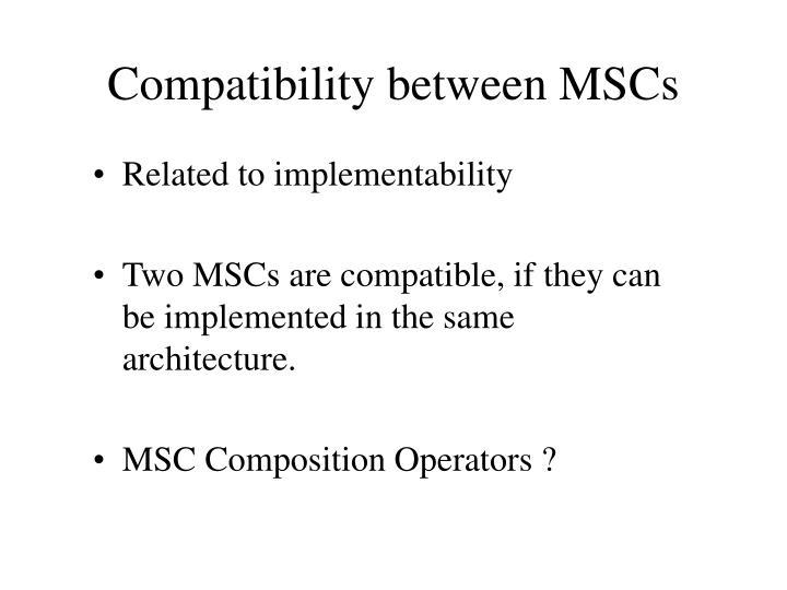 Compatibility between MSCs