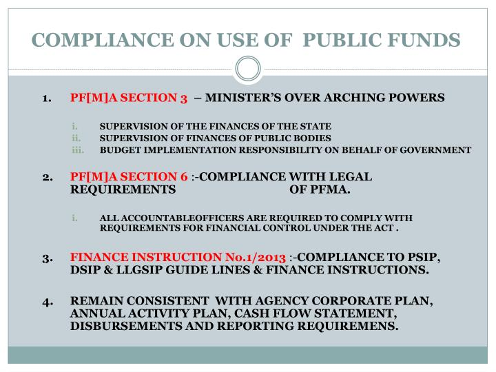 COMPLIANCE ON USE OF  PUBLIC FUNDS