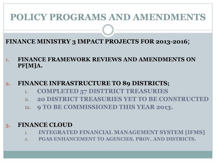 POLICY PROGRAMS AND AMENDMENTS