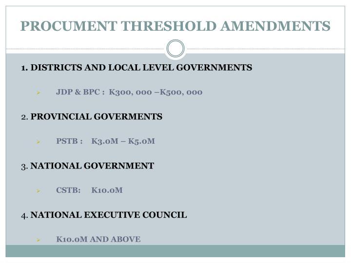 PROCUMENT THRESHOLD AMENDMENTS