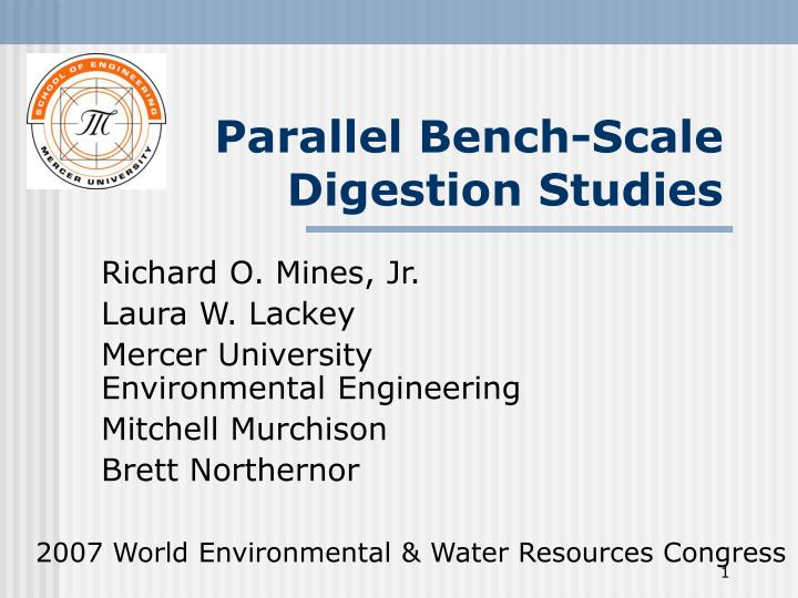 parallel bench scale digestion studies n.