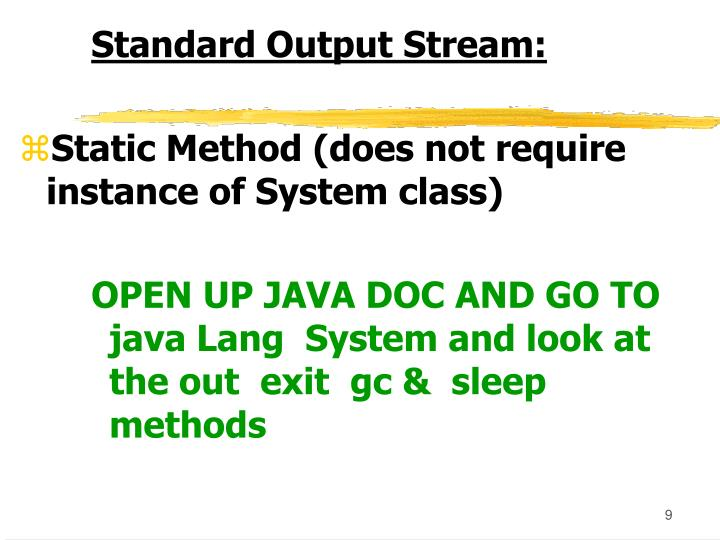 Standard Output Stream: