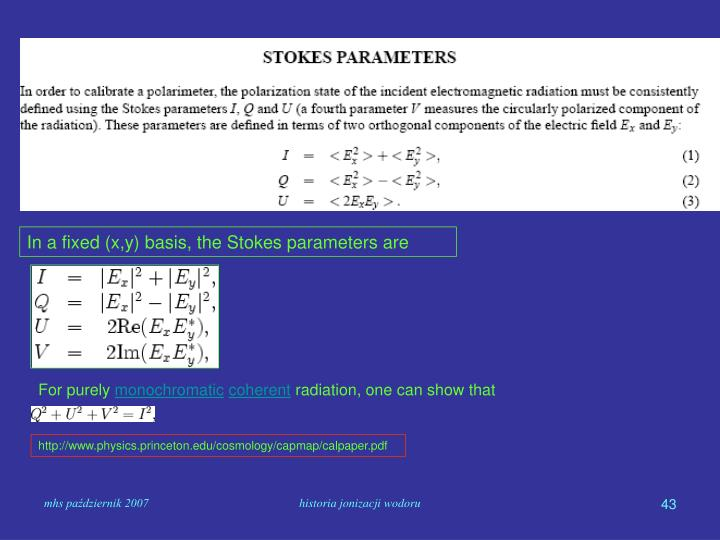 In a fixed (x,y) basis, the Stokes parameters are