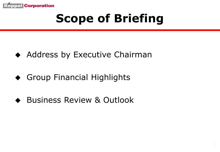 Scope of briefing