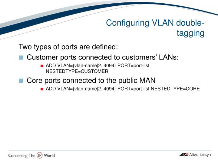 Configuring VLAN double-tagging