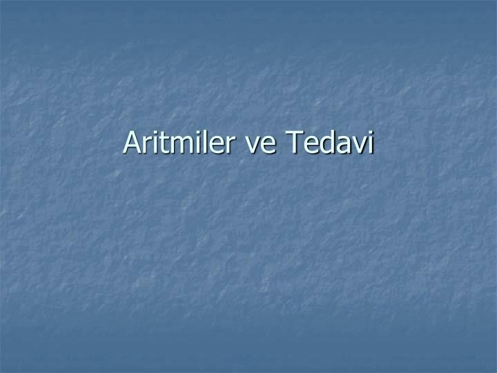 Aritmiler ve tedavi