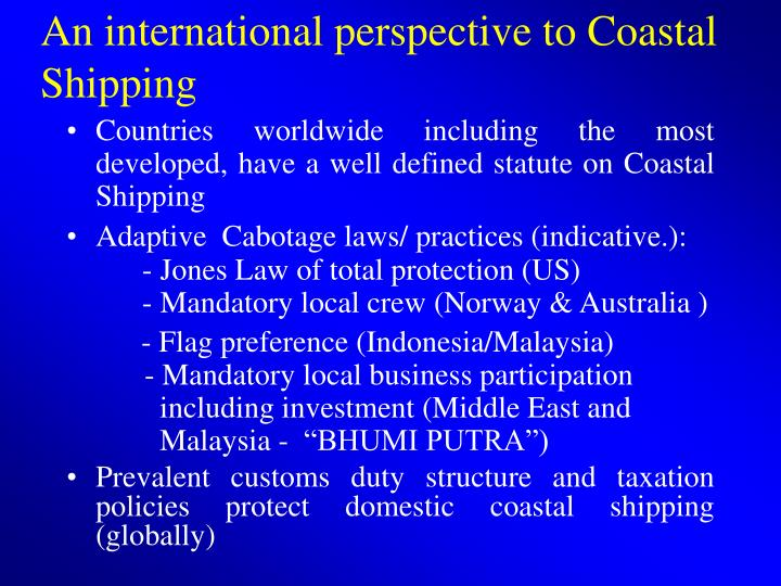 An international perspective to Coastal Shipping