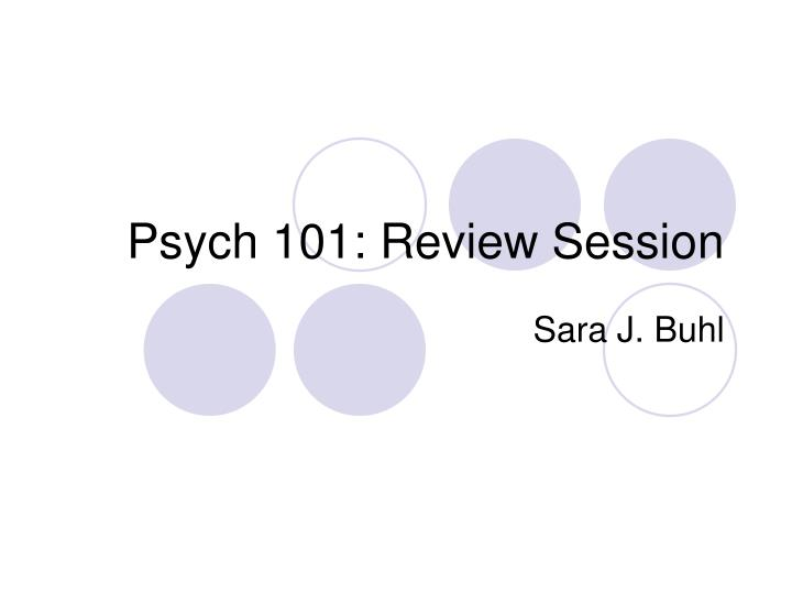 psych 101 review session n.