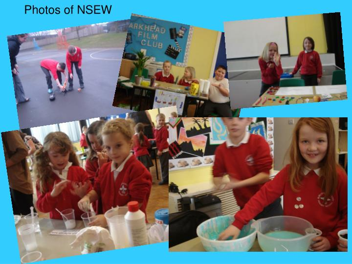 Photos of NSEW