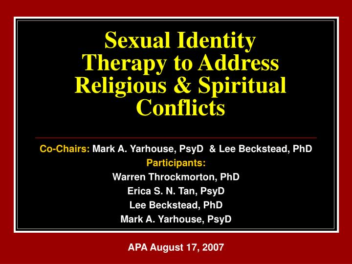 Sexual identity therapy to address religious spiritual conflicts
