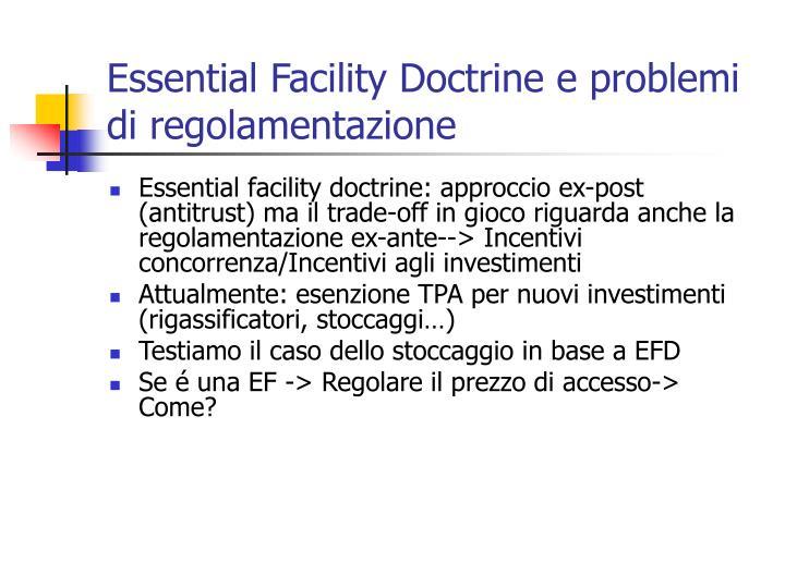 Essential Facility Doctrine e problemi di regolamentazione