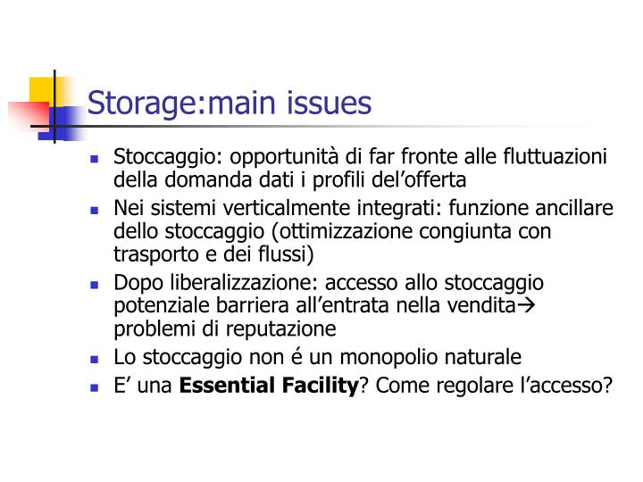 Storage:main issues