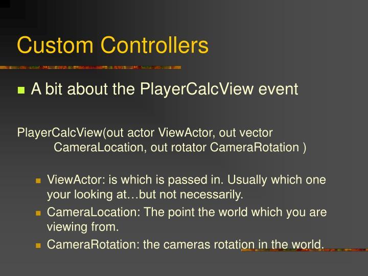 Custom Controllers