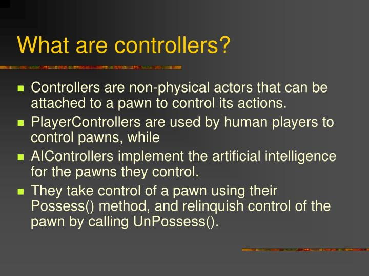 What are controllers?