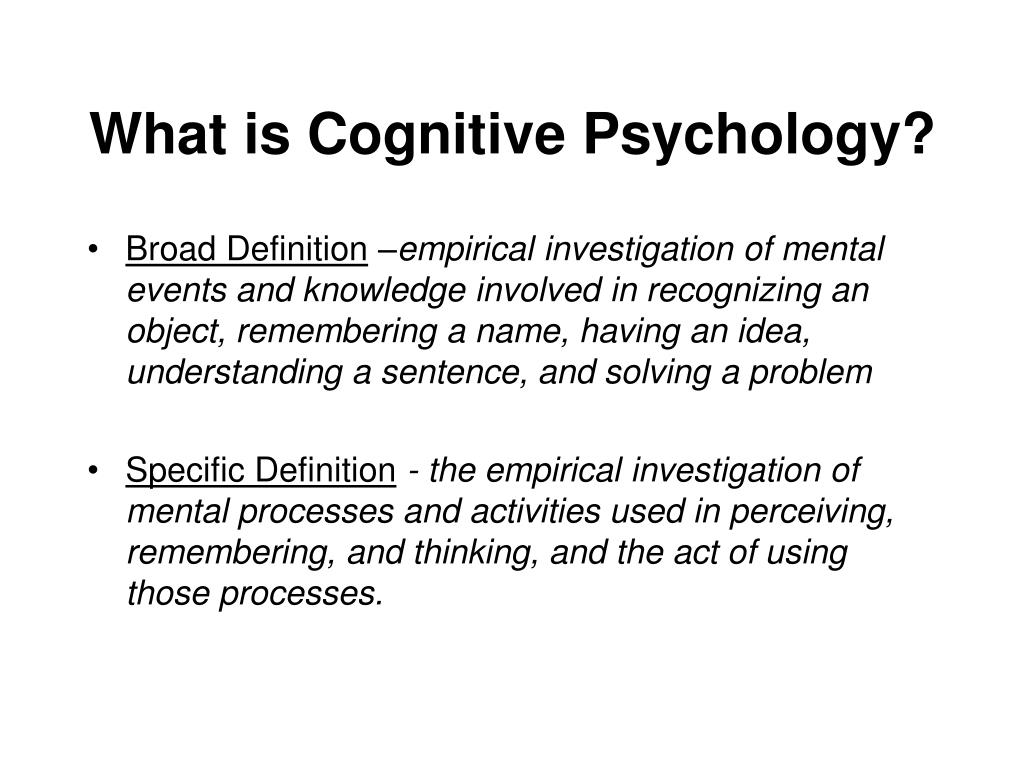 ppt - what is cognitive psychology? powerpoint presentation - id:4749317