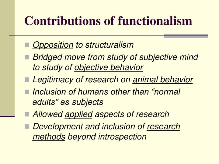 Contributions of functionalism