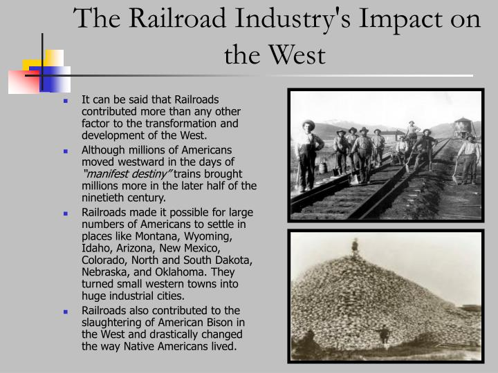 The Railroad Industry's Impact on the West