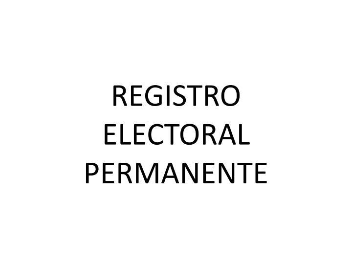 Registro electoral permanente