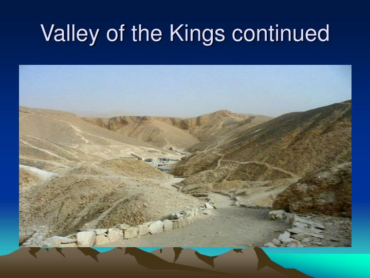 Valley of the Kings continued