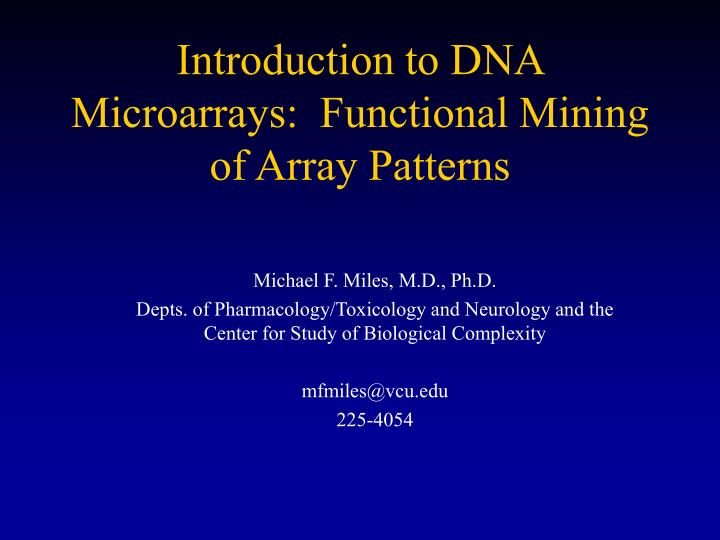 Introduction to dna microarrays functional mining of array patterns
