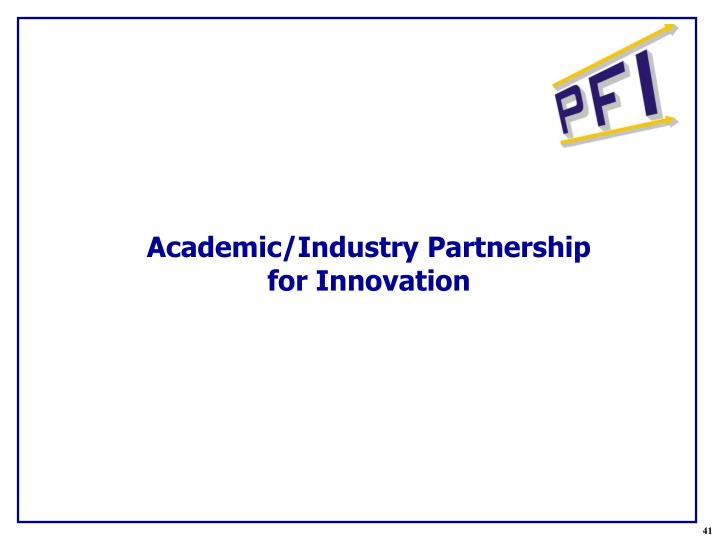 Academic/Industry Partnership