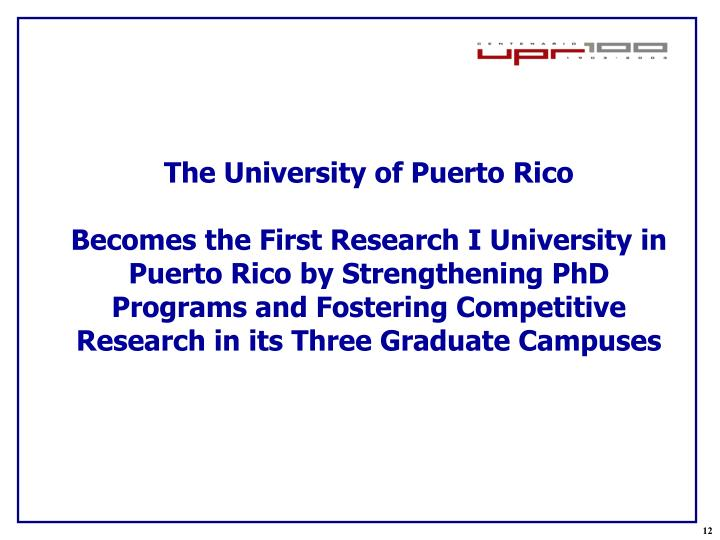 The University of Puerto Rico