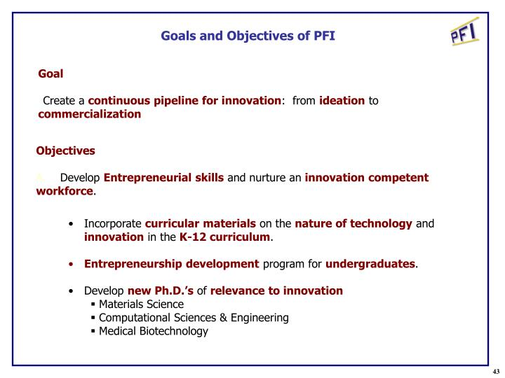 Goals and Objectives of PFI