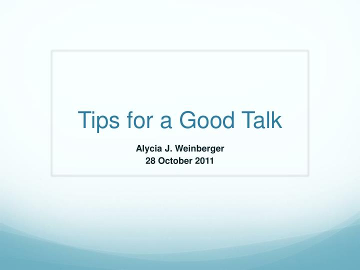tips for a good talk n.
