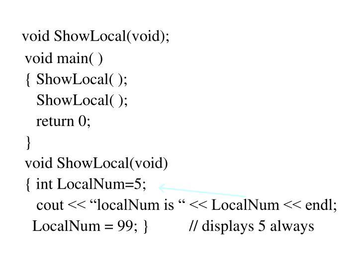 void ShowLocal(void);