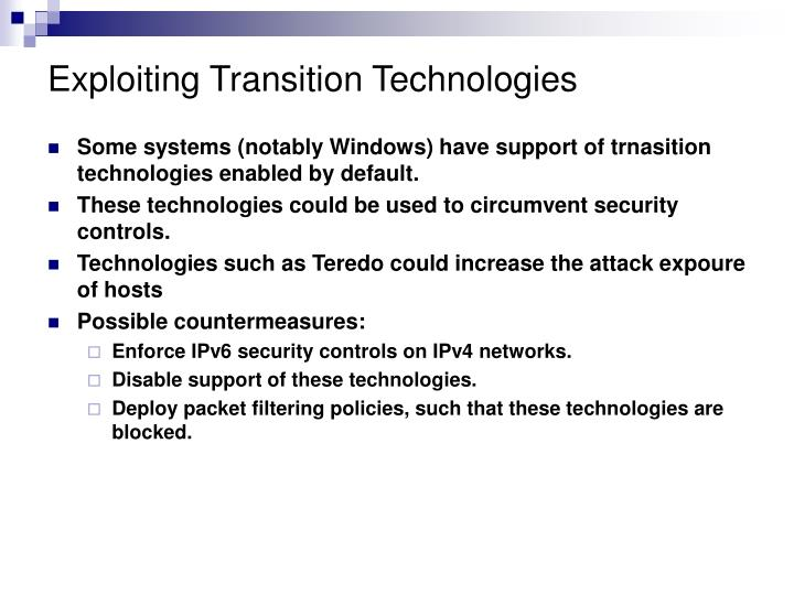 Exploiting Transition Technologies