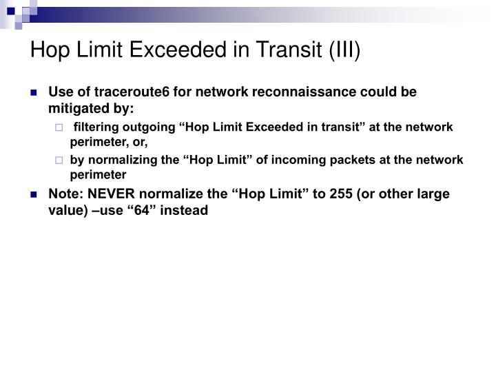 Hop Limit Exceeded in Transit (III)
