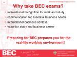 why take bec exams