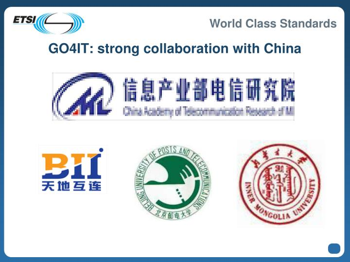 GO4IT: strong collaboration with China