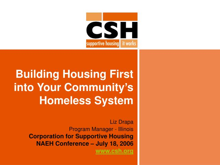Building housing first into your community s homeless system