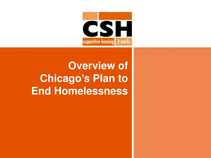 Overview of chicago s plan to end homelessness