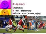 8 leg injury1