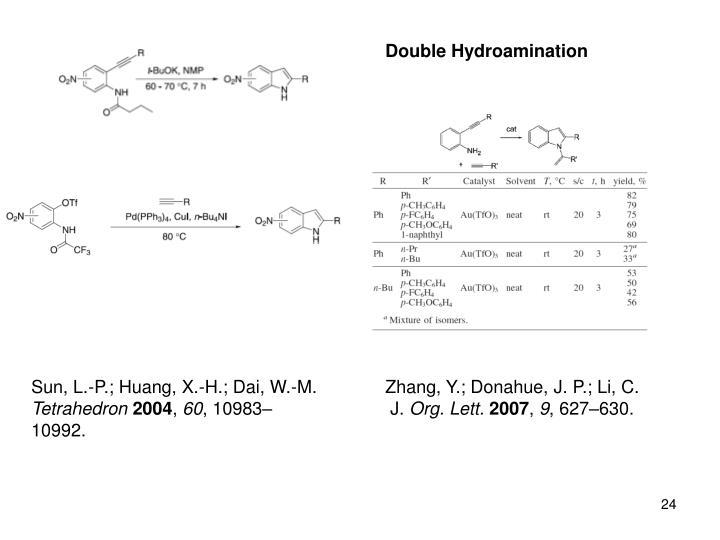 Double Hydroamination
