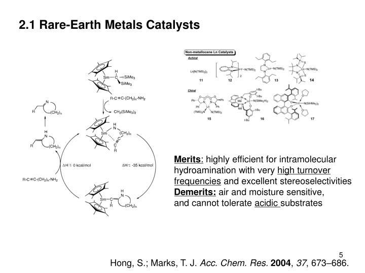 2.1 Rare-Earth Metals Catalysts