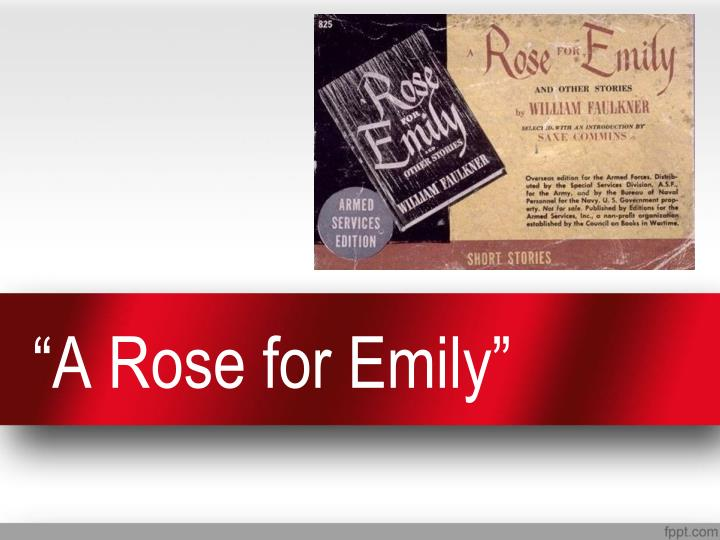 a rose for emily n.