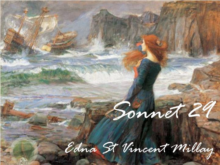 female sexuality and the feelings of misrepresentation in sonnet xli a poem by edna st vincent milla Edna st vincent millay (1892-1950) like frost, millay frequently wrote in traditional verse forms she was particularly well known for her sonnets her poems were.