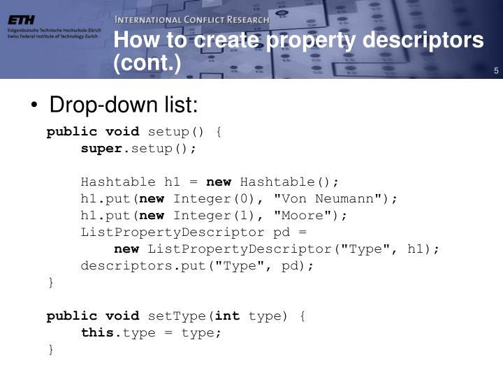 How to create property descriptors (cont.)