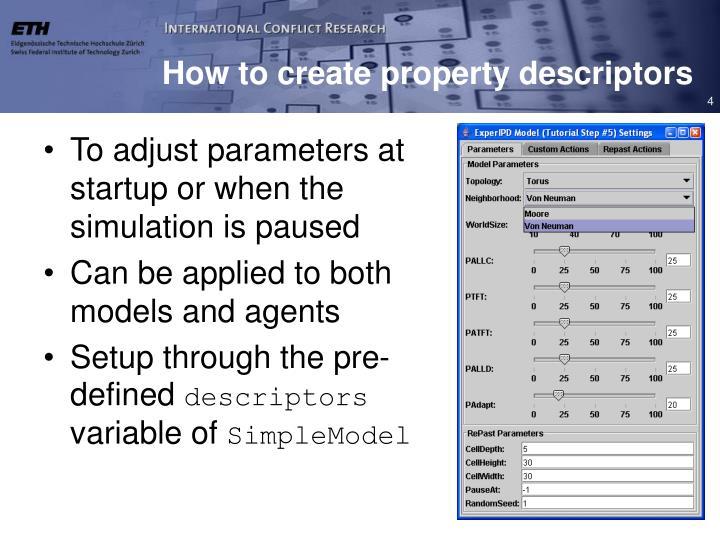 How to create property descriptors