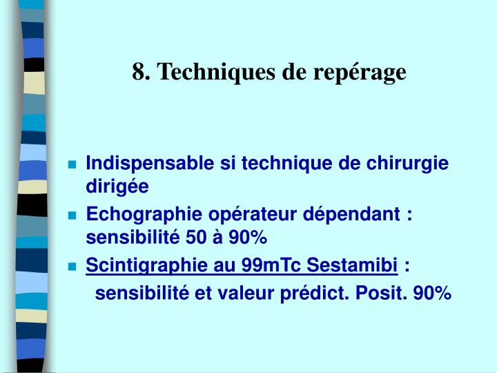 8. Techniques de repérage