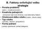 b faktory ovliv uj c volbu strategie